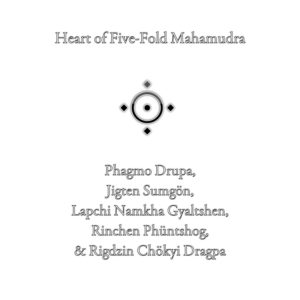 Heart of Five-Fold Mahamudra